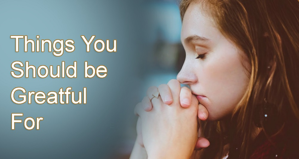 Things you should be Grateful for
