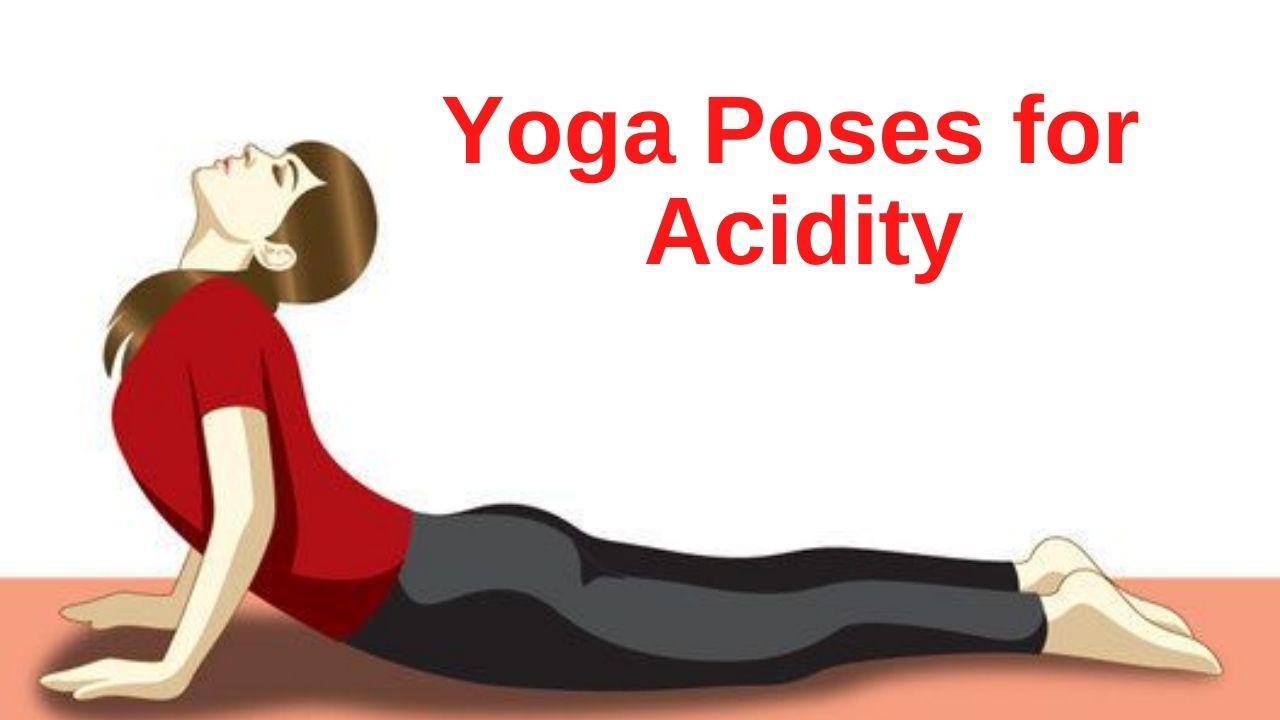50 yoga poses for Acidity – YogaHolism