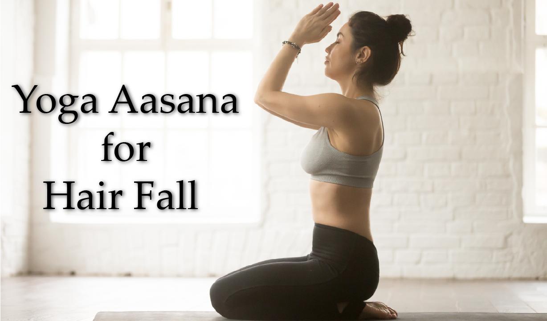 Yoga Asana for hair fall
