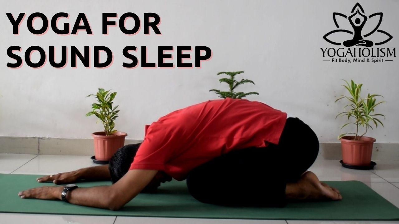 Yoga Practices for sound sleep
